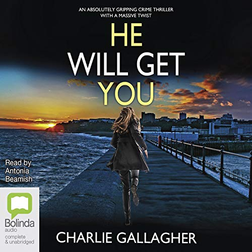 He Will Get You Audiobook By Charlie Gallagher cover art