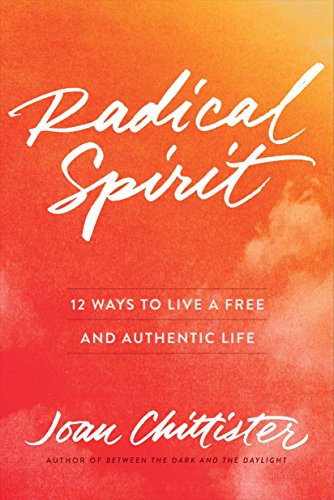 Radical Spirit: 12 Ways to Live a Free and Authentic Life