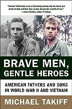 سترة Brave للرجال ، دوران لطيف Heroes: أمريكية الآباء و Sons في الحرب العالمية الثانية في فيتنام