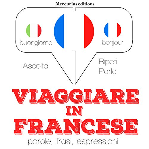 Viaggiare in Francese audiobook cover art