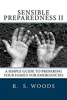 Sensible Preparedness II by [R Woods, P Black]
