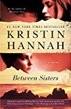 Between Sisters: A Novel (Random House Reader's...