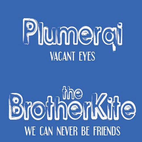 Plumerai/The Brother Kite Split