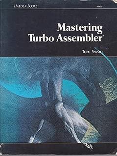 Mastering Turbo Assembler by Tom Swan (1989-12-23)