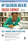 AP Calculus AB & BC Crash Course Book