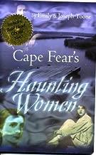 Cape Fear's Haunting Women