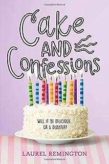 Cake and Confessions (The Secret Recipe Book)