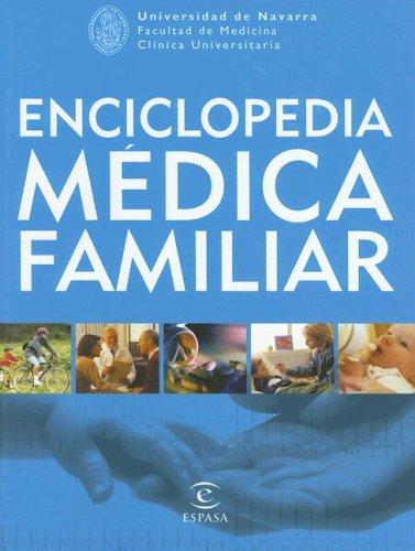 Enciclopedia Médica Familiar (REFERENCIA ILUSTRADA) (Spanish Edition)