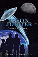 Jason Jupiter: Lost and Found