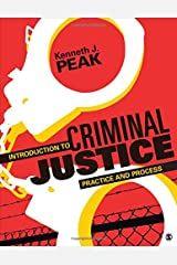Introduction to Criminal Justice: Practice and Process Paperback