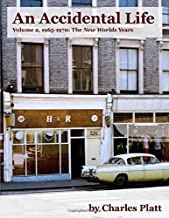 An Accidental Life: Volume 2, 1965-1970: The New Worlds Years