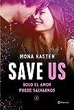 Save Us (Serie Save 3) (Planeta Internacional)...