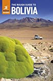 The Rough Guide to Bolivia (Rough Guides)