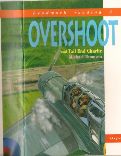 Overshoot (WW!! Stories for Dyslexics Book 3) (English Edition)