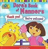 Dora's Book of Manners (DORA THE EXPLORER)