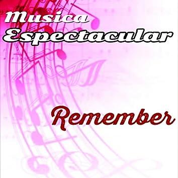 Música Espectacular, Remember