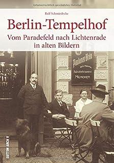 Berlin-Tempelhof in alten Bildern, historischer Bildband mit