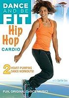 Dance & Be Fit: Hip Hop Cardio [DVD] [Import]