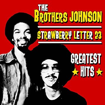 Strawberry Letter 23 - Greatest Hits