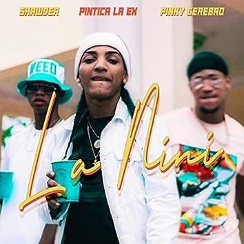 La Nini (feat. Pintica La Ex & Pinky Cerebro)