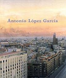 Antonio Lopez Garcia[ペーパーバック]