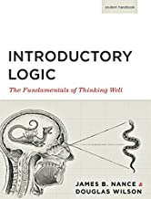 Introductory Logic: The Fundamentals of Thinking Well Student Edition by 5th Edition (2014-07-30)
