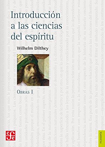 Introducción a las ciencias del espíritu. Obras I (Spanish Edition)