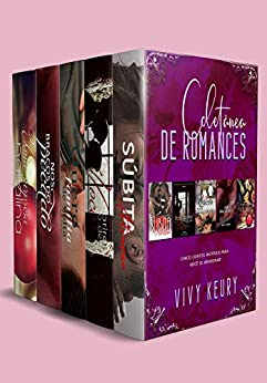 BOX: Coletânea de Romances (5 CONTOS EM 1) - Volume 1 por [Vivy Keury, Barbara Dameto, Sara Ester]