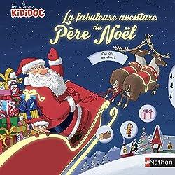 Livres Noël La fabuleuse aventure de Noël