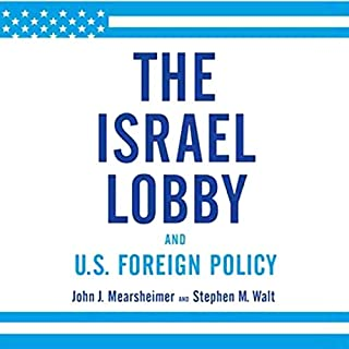 The Israel Lobby and U.S. Foreign Policy audiobook cover art