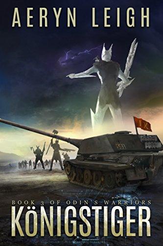 Königstiger: Odin's Warriors - Book 3 (English Edition)