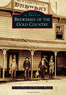 Breweries of the Gold Country (Images of America)