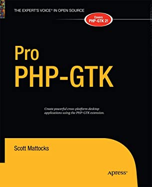 Pro PHP-GTK (Expert's Voice in Open Source)