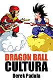 Dragon Ball Cultura: Origen: 1