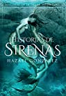 Historias de la Tierra Incontable: Historias de Sirenas par Editorial
