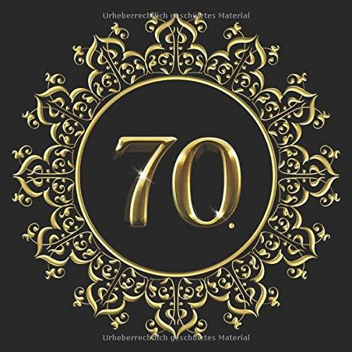 70. Geburtstag Gästebuch: Gästebuch für 109 Gäste und das Geburtstagskind | Zum Unterschreiben,...