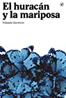 El huracán y la mariposa par Guerrero