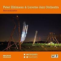 Peter Zihlmann & Lucerne Jazz Orchestra