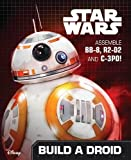 The Force Awakens. Droid Activity Book: Assemble BB-8, R2-D2 and C-3PO