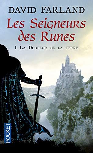 Les seigneurs des runes, Tome 1 : La douleur de la terre