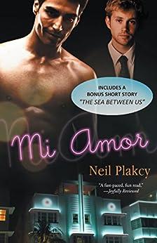 Mi Amor by [Neil S. Plakcy]
