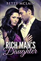 Rich Man's Daughter: Large Print Edition