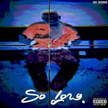 So Long (feat. Raybuno)