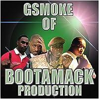 Gsmoke Of Bootamack Productions