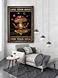 TammieLove Póster de Lose Your Mindfind Your Soul con diseño de champiñones y setas de Larousse con idea de regalo de metal de 20,3 x 30,5 cm