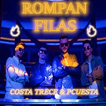 Rompan Filas (feat. Pcuesta)