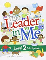 The Leader in Me Level 2 Student Activity Guide