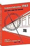 Kursbuch der Deutschen Reichsbahn - Sommerfahrplan 1963: Gültig vom 26. Mai bis 28. September 1963