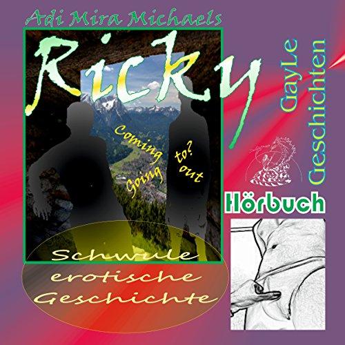 Ricky: Coming out - going to? Schwule, erotische Geschichte (GayLe Geschichten) Titelbild