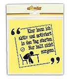 """die stadtmeister Glasreinigungstuch """"Klar kann ich aktiv und motiviert in den Tag starten. Nur halt nicht morgens!"""" -"""